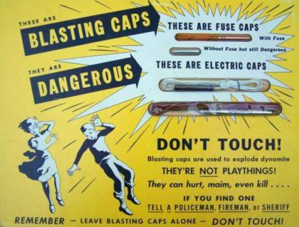 Blasting Caps Danger Poster