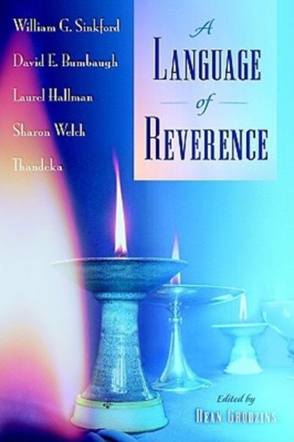 Bill Skinford's book: A Language of Reverence